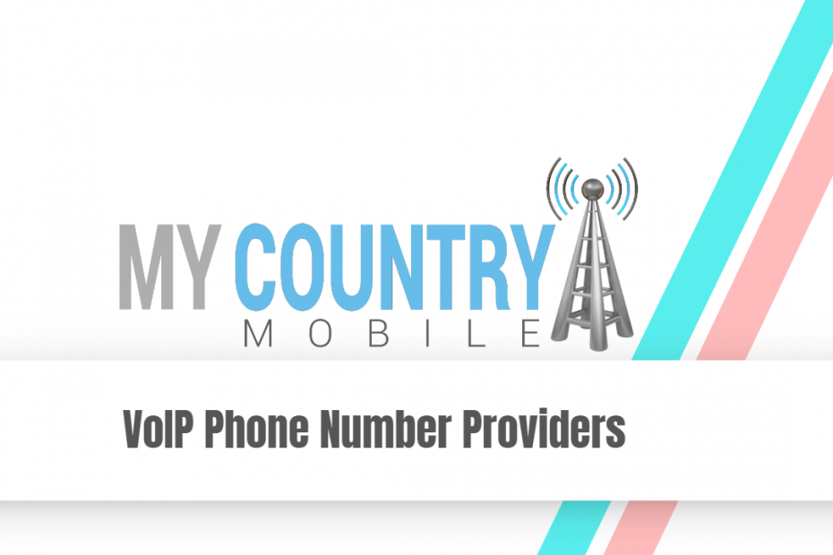 VoIP Phone Number Providers - My Country Mobile