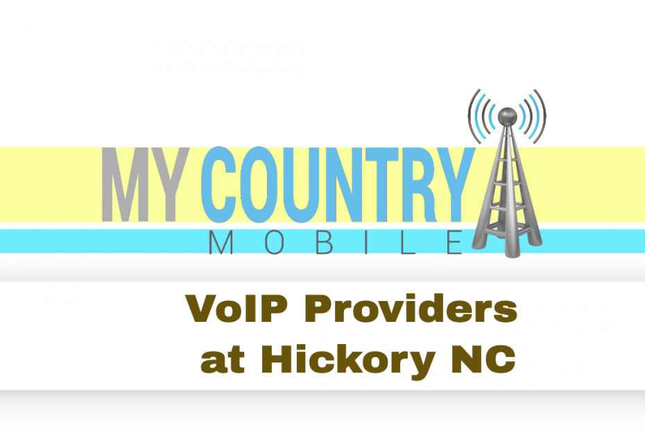 VoIP Providers at Hickory NC - My Country Mobile