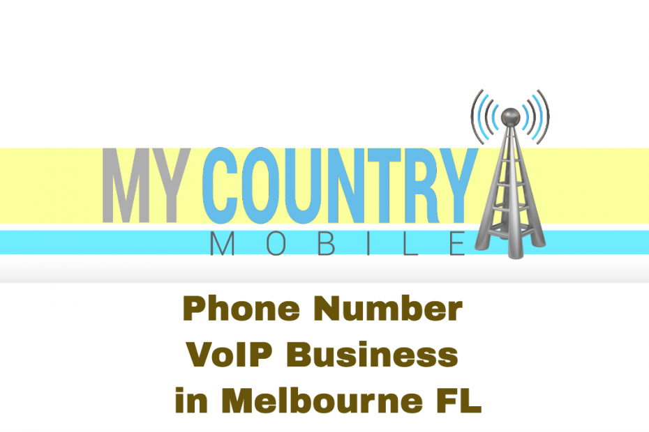 Phone Number VoIP Business in Melbourne FL - My Country Mobile