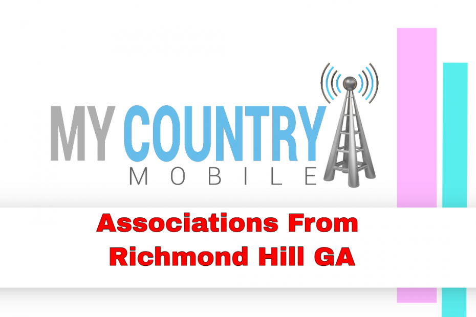 Associations From Richmond Hill GA - My Country Mobile