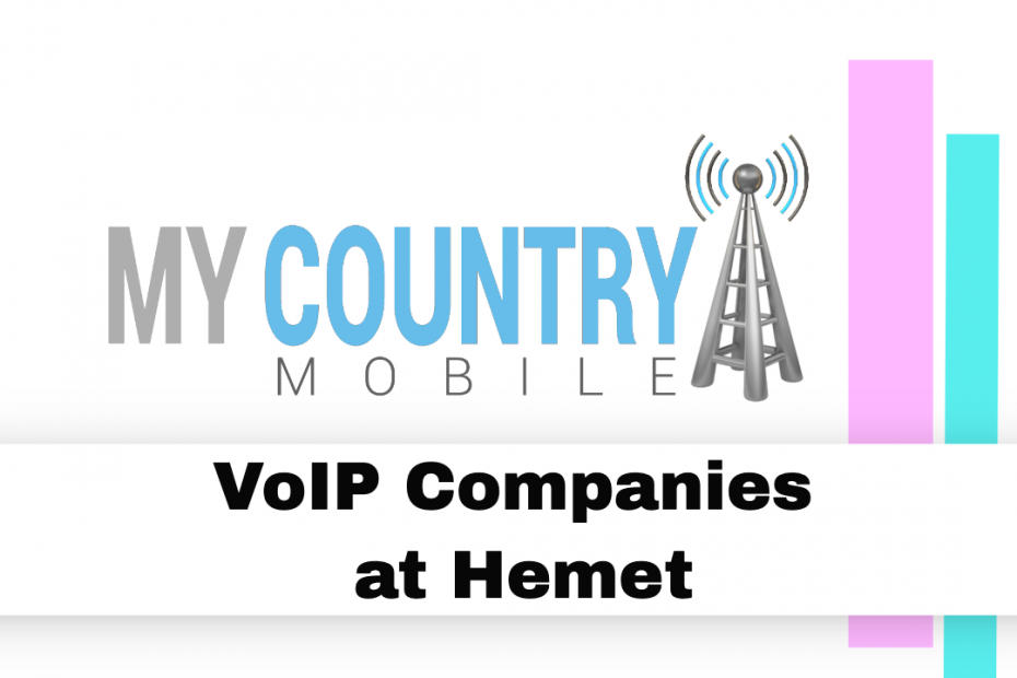 VoIP Companies at Hemet - My Country Mobile