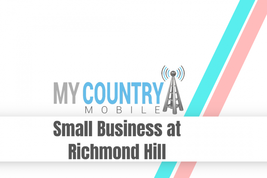Small Business at Richmond Hill - My Country Mobile